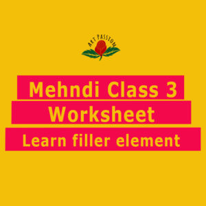 Mehendi Class 3 : Worksheet Learn Filler element