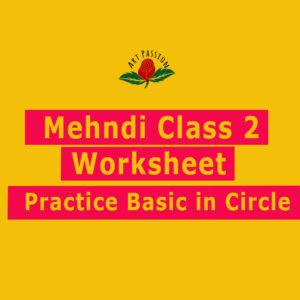 Mehendi Class 2 :  Home work Worksheet