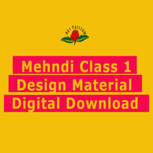 Mehendi Class 1 : Design Material