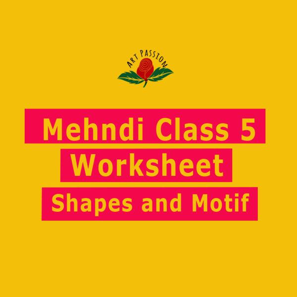 mehndi class 5