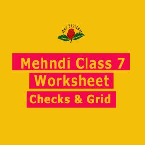 Mehendi Class 7 : Checks & Grid worksheets