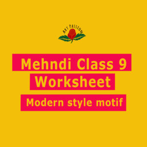 Mehendi Class 9 : Modern Style Motif